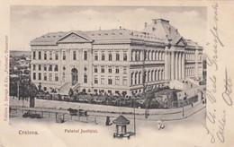 CRAIOVA , Romania , 1904 ; Palatul Justitiel - Rumänien