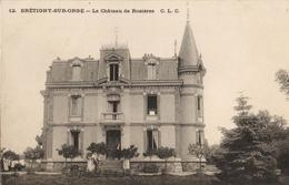 91 - BRÉTIGNY SUR ORGE - LE CHÂTEAU DE ROSIERES - Bretigny Sur Orge