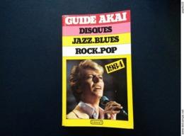 Guide AKAI 1984 : Jazz, Blues, Rock, Pop   En Bon état - Autres