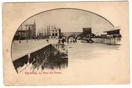 TOURNAI - Le Pont Des Trous - Dos Non Divisé - Tournai