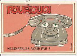 """Un Téléphone Pleure:"""" Pourquoi Ne M'appelez-vous Pas?"""" Signée Alexandre - Humour"""