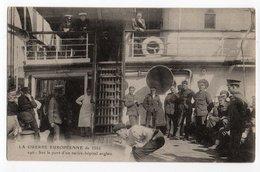 GUERRE EUROPEENNE 1914 * SUR LE PONT D'UN NAVIRE * HOPITAL ANGLAIS * Artaud-Nozais, Nantes - Personnages