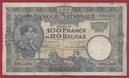 Belgique 100 Francs /20 Belgas Du 21/08/1928 Dans L 'état (9) - [ 2] 1831-... : Belgian Kingdom