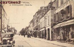 BOURG-LA-REINE GRANDE RUE AUTOMOBILE VOITURE 92 - Bourg La Reine