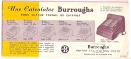 BUVARD - BURROUGHS W. - BUREAUTIQUE - Une Calculator BURROUGHS Pour Chaque Travail De Chiffres... - Buvards, Protège-cahiers Illustrés