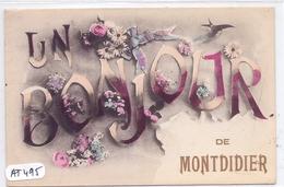 MONTDIDIER- UN BONJOUR DE MONTDIDIER - Montdidier
