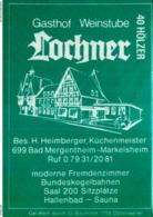 1 Altes Gasthausetikett, Gasthof Weinstube Lochner, Bes. H. Heimberger, 6990 Bad Mergentheim-Markelsheim #201 - Matchbox Labels