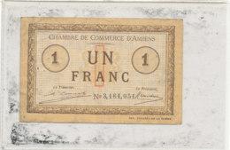 BILLET  CHAMBRE DE COMMERCE   D'AMIENS   UN FRANC - Chamber Of Commerce