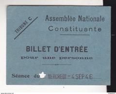 Fixe Rare Billet D'entrée Assemblée Nationale Constituante Séance 4 Sept 1946 Député Emile Jean Baptiste Bocquet - 1939-45