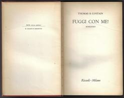 """FUGGI CON ME! Di Thomas B.Costain-1°edizione Rizzoli """"collana SIDERA"""" 1956-pp433--------(1854E) - Libri, Riviste, Fumetti"""