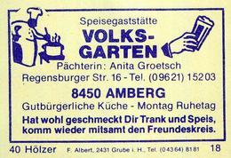 1 Altes Gasthausetikett, Speisegaststätte Volksgarten, Pächterin: Anita Groetsch, 8450 Amberg, Regensburger Str. 16 #204 - Boites D'allumettes - Etiquettes