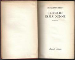 """E' DIFFICILE ESSER DONNE Di M.Steen-1°ediz.Rizzoli """"collana SIDERA"""" 1955-pp.485--------(1861E) - Libri, Riviste, Fumetti"""