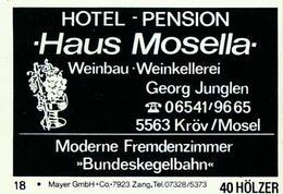 1 Altes Gasthausetikett, Haus Mosella Hotel – Pension Weinbau Weinkellerei, Georg Junglen, 5563 Kröv/Mosel #207 - Matchbox Labels