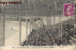 MONTROUGE INTERIEUR DU VELODROME BUFFALO 92 - Montrouge