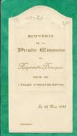 Image Gaufrée Inchy-en-Artois (62) Raymonde Brusquin 1ère Communion 2scans 22-05-1932 - Imágenes Religiosas