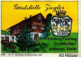 1 Altes Gasthausetikett, Gaststätte Ziegler, 8351 Eidsberg/Grafling #210 - Matchbox Labels
