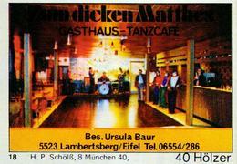 1 Altes Gasthausetikett, Gasthaus-Tanzcafe Zum Dicken Matthes, Bes. Ursula Baur, 5523 Lambertsberg/Eifel #212 - Boites D'allumettes - Etiquettes