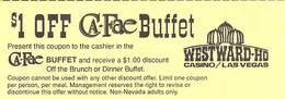 $1 Off Ca-Fae Buffet Coupon From Westward Ho Casino, Las Vegas, NV - Advertising