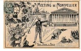 Hérault MONTPELLIER Meeting Viticole Nous Irons à Paris 9 Juin 1907 - Montpellier
