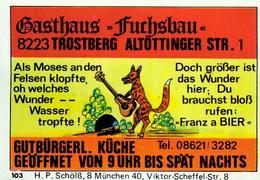 1 Altes Gasthausetikett, Gasthaus Fuchsbau, 8223 Trostberg, Altöttinger Str. 1 #215 - Matchbox Labels
