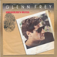 "7"" Single, Glenn Frey - Smuggler's Blues - Disco, Pop"
