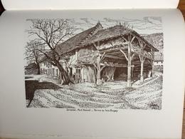 (Bresse, Bugey) Pierre CARRON : Prestige De L'Ain. 46 Dessins à La Plume, Numéroté Sur Vélin D'Arches. - Rhône-Alpes