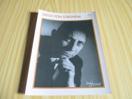 Fiche Cinéma - Erich Von Stroheim. - Cinemania