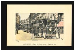 SW - Lille - Roubaix - Départ Des Trains Express - Exposition 1911 - Lille