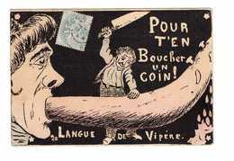 Humour Cpa Pour T'en Boucher Un Coin Langue De Vipere Cachet 1906 - Humour