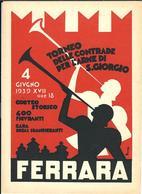 FERRARA - TORNEO DELLE CONTRADE PER L' ARME DI S. GIORGIO - CORTEO STORICO - 4 GIUGNO 1939 - Ferrara
