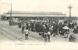 76 LE TREPORT - LE MARCHE AUX POISSONS - Other Municipalities