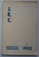 Plaquette Journée D'études Générales BRAINE LE COMTE 1932 ACJB Intervention José STREEL Rex Rexisme JEC - Oude Documenten