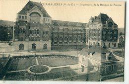 63 - Chamalières : Imprimerie De La Banque De France - Other Municipalities