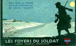 LES FOYERS DU SOLDAT - 1914-18