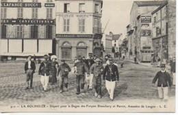 17 LA ROCHELLE Départ Pour Le Bagne Des Forçats Branchery Et Parrot , Assassins De Langon - La Rochelle