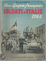 Une épopée Française Soldats D'Italie B.Simiot Editions Spes 1949 - Oorlog 1939-45