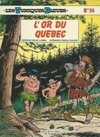 Les Tuniques Bleues N°26 L'or Du Québec Réédition 1989 Ou 90 - Tuniques Bleues, Les