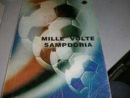 LIBRO MILLE VOLTE SAMPDORIA -NINO GOTTA PIERLUIGI GAMBINO 1984 - Libri
