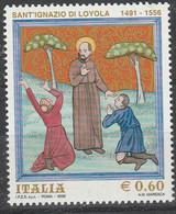PIA-ITA- 2006 : 450° Della Morte Di Sant'Ignazio Di Loyola E 500° Della Nascuta Di S. Francesco Saverio  - (SAS 2927-28) - 6. 1946-.. Repubblica