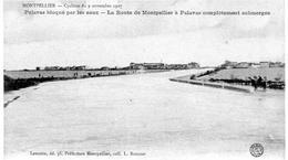 Palavas  Bloqué Par Les Eaux   Cyclone Du 9 Novembre  1907  Route De Montpellier à Palavas.... - Palavas Les Flots