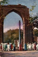 Great Arch And Iron Pillar, Delhi. INDIA // INDE. - India