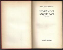 """SPOSIAMOCI ANCHE NOI Di J.D.Fitzgerald-1°ed.Rizzoli 1959 """"collana SIDERA"""" Pp.310--------(1852E) - Libri, Riviste, Fumetti"""