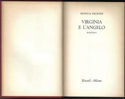 """VIRGINIA E L'ANGELO Di M.Dickens-1°ediz.Rizzoli 1958 """"collana SIDERA"""" Pp.345--------(1849E) - Libri, Riviste, Fumetti"""