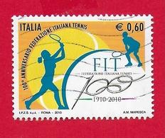 ITALIA REPUBBLICA USATO - 2010 - 100º Anniversario Della Federazione Italiana Tennis - € 0,60 - S. 3200 - 2011-...: Usati