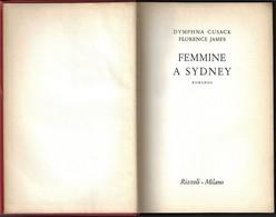 """FEMMINE A SIDNEY Di Cusack/James-1°ediz.Rizzoli 1954 """"collana SIDERA"""" Pp.493--------(1855E) - Libri, Riviste, Fumetti"""