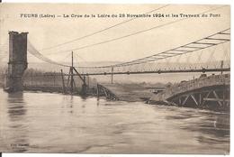 CRUE DE LA LOIRE 1924 ET TRAVAUX DU PONT - Feurs