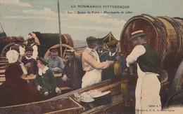 1060... La Normandie Pittoresque - Scène De Foire Marchands De Cidre - Non Classés