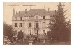 21 COTE D'OR - NOLAY Orphelinat De Rochefort - Autres Communes