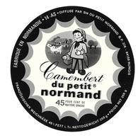 ETIQUETTE De FROMAGE..CAMEMBERT Fabriqué En NORMANDIE ( Calvados 14-AS)..du Petit Normand - Cheese