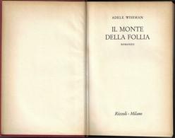 """IL MONTE DELLA FOLLIA Di A.Wiseman-1°ediz.Rizzoli 1957 """"collana SIDERA"""" Pp.310--------(1851E) - Libri, Riviste, Fumetti"""